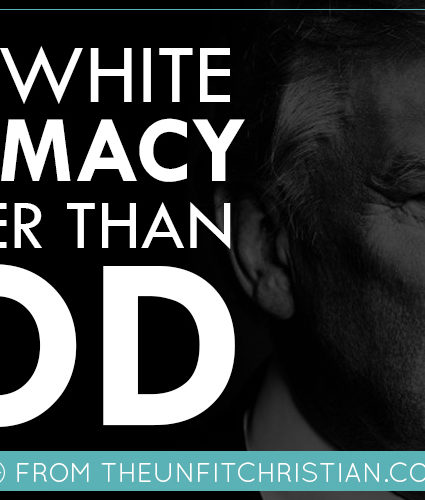 When White Supremacy is Bigger than God