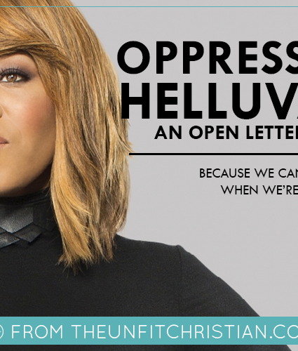 Oppression is a Helluva Drug: An Open Letter to Tina Campbell