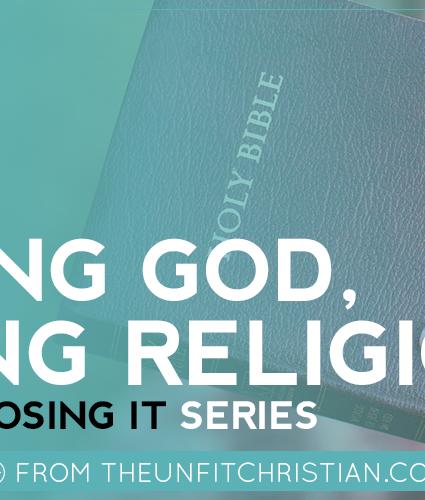 Losing It: Finding God, Losing Religion