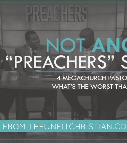 "Not ANOTHER ""Preachers"" Show"