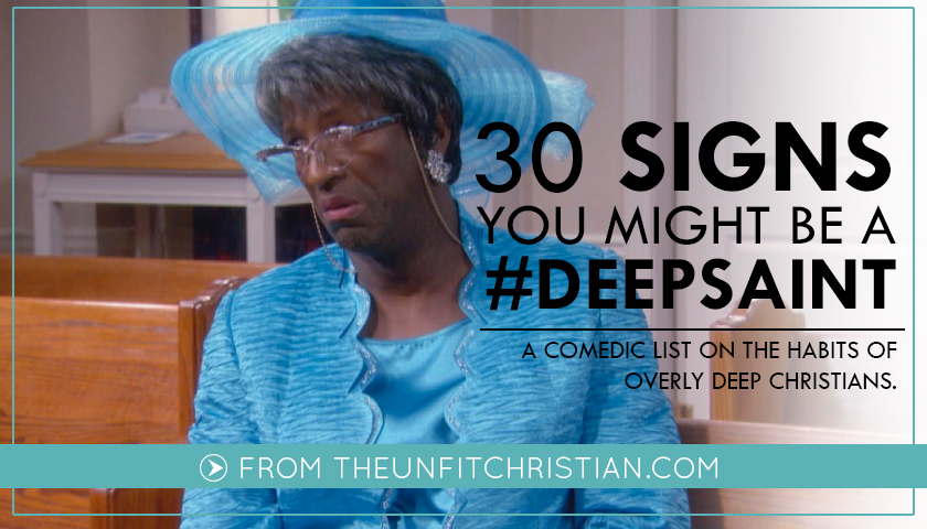 30 Signs of Deep Christians