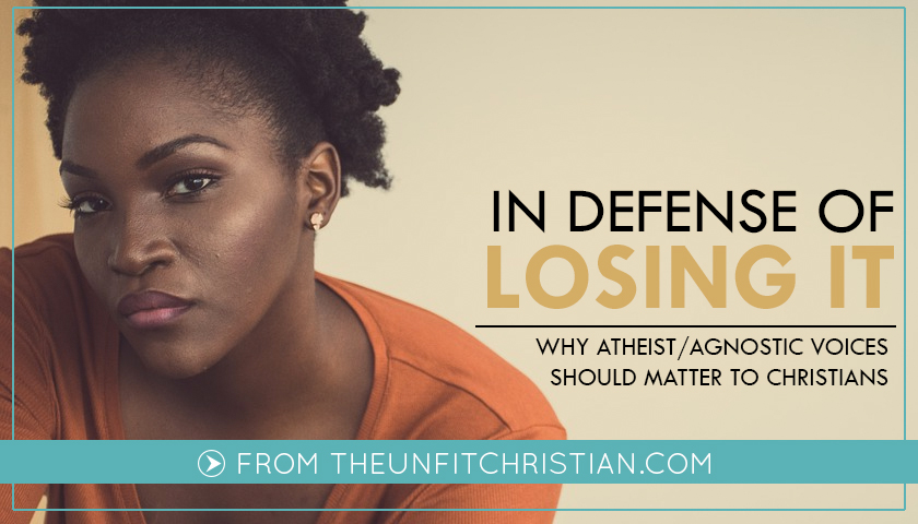 In Defense of Losing It: Black Agnostics