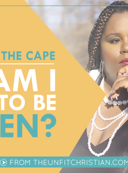 The Weight of the Cape: Why Am I Afraid to be Broken?