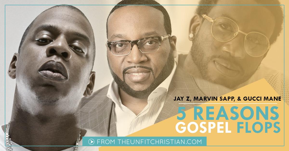 Marvin Sapp | Gucci Mane | Jay Z | Gospel Music