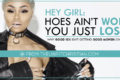 Hey Girl: Hoes Ain't Won, You Just Lost